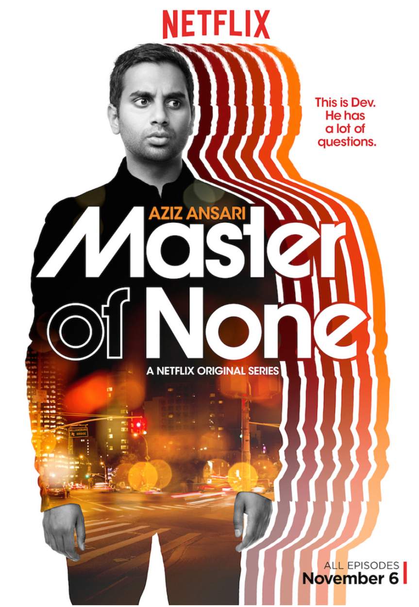 """Why No One Knows What Is Funny: Is Aziz Ansari's """"Master Of None"""" Really, Really Good or Really, ReallyBad?"""